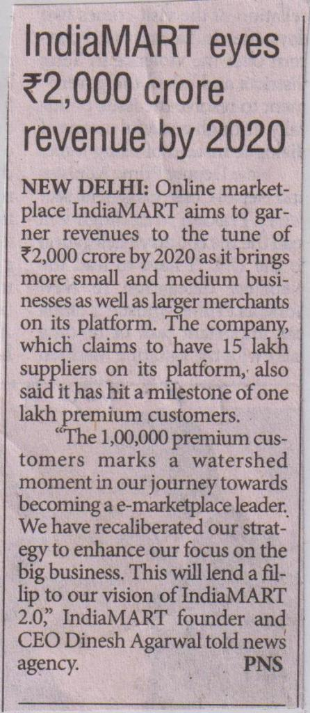 Sept 24-The Pioneer-IndiaMART eyes Rs 2000 crore revenue by 2020 (page 11)